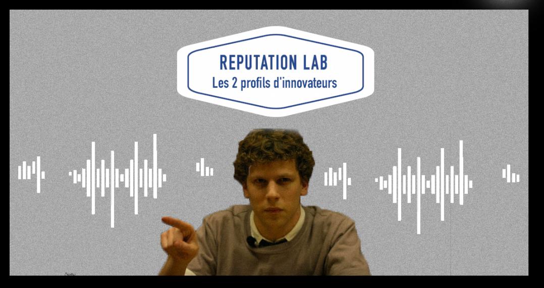 Reputation lab les 2 profils d'innovateurs