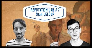 Interview de Stan Leloup sur Reputation Lab